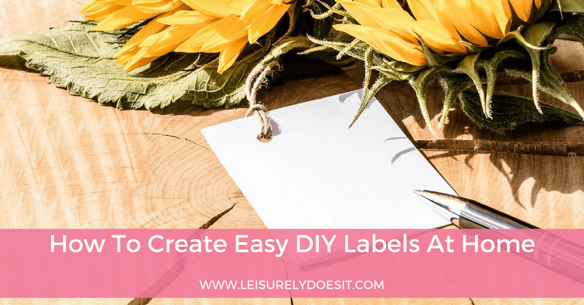 How To Create Easy Diy Labels At Home For Simple Organization