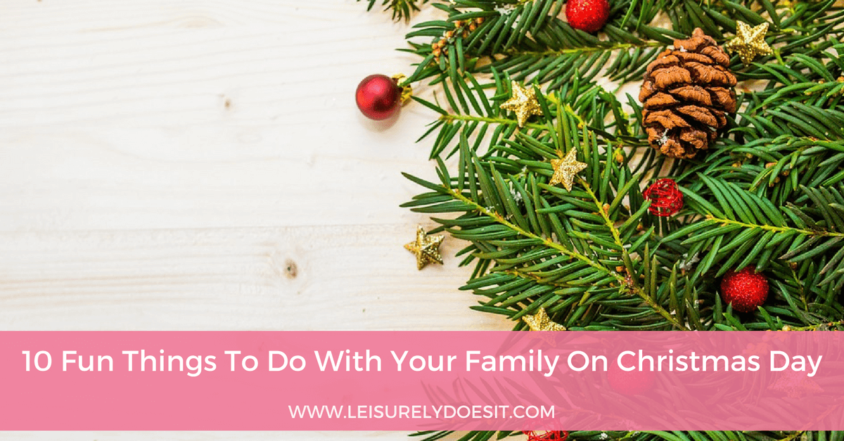 10 fun things to do with your family on christmas day facebookpng - What To Do On Christmas Day