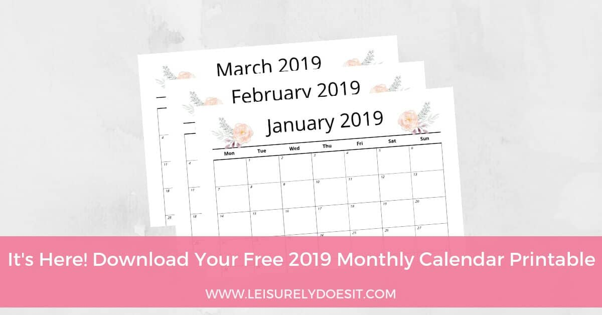 It S Here Download Your Free 2019 Monthly Calendar Printable